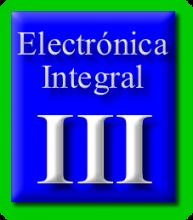 Electrónica Integral III<